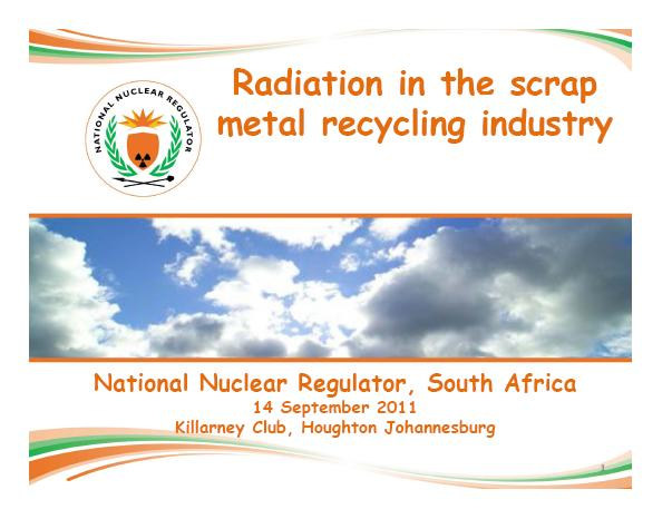 Radiation in the scrap metal recycling industry - National Nuclear Regulator