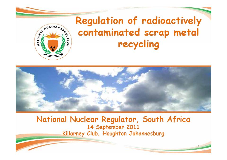 Regulation of radioactively contaminated scrap recycling - National Nuclear Regulator